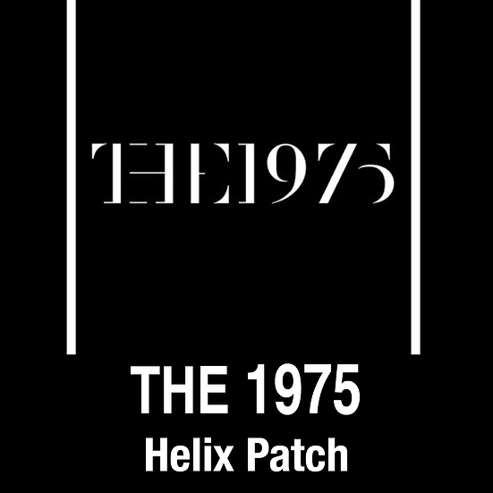 The 1975 // Helix Patch