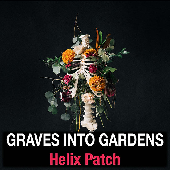 Graves Into Gardens // Elevation Worship // Helix Patch