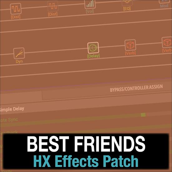 Best Friends // Hillsong Y&F // HX Effects Patch