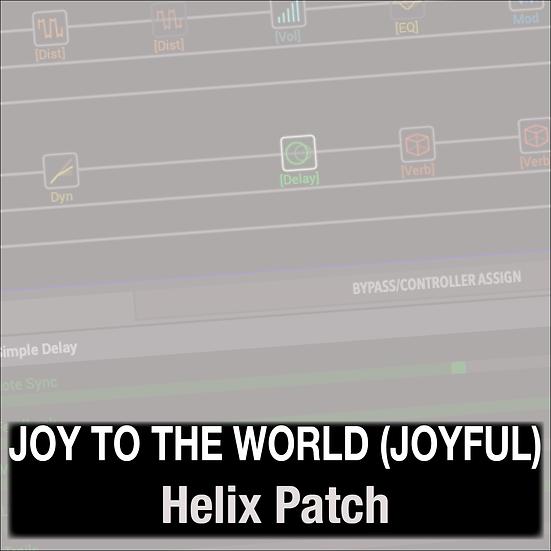 Joy to the World (Joyful Joyful) // Phil Wickham // Helix Patch
