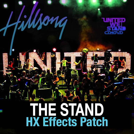 The Stand // Hillsong United // HX Effects Patch