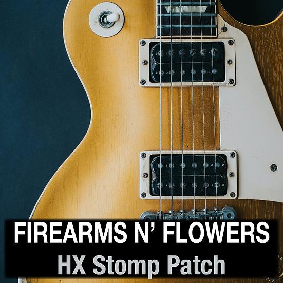 Firearms n' Flowers // HX Stomp Patch