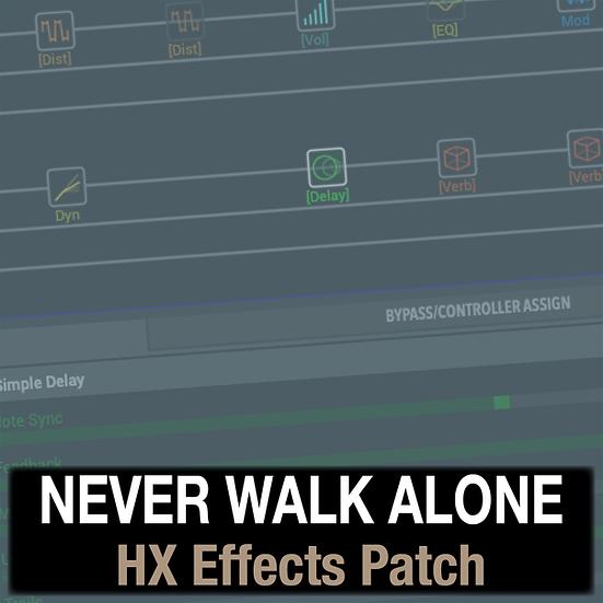Never Walk Alone // Hillsong Worship // HX Effects Patch