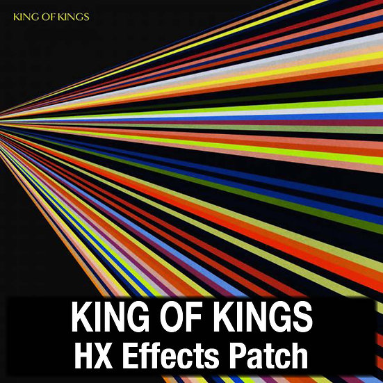 King of Kings // Hillsong Worship // HX Effects Patch