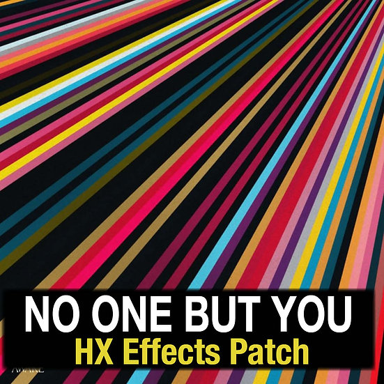 No One But You // Hillsong Worship // HX Effects Patch