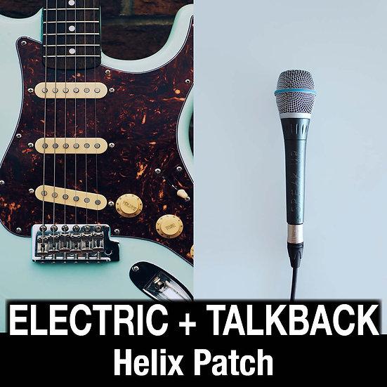 Electric + Talkback // Helix Patch