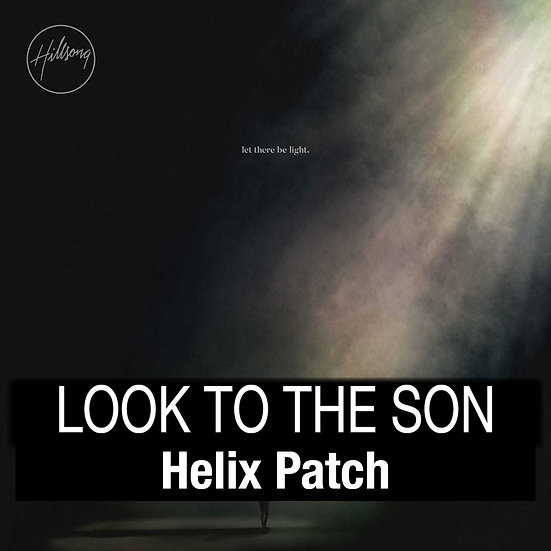 Look to the Son - Helix Patch