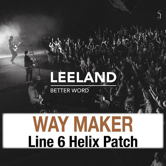 Way Maker // Leeland // Helix Patch