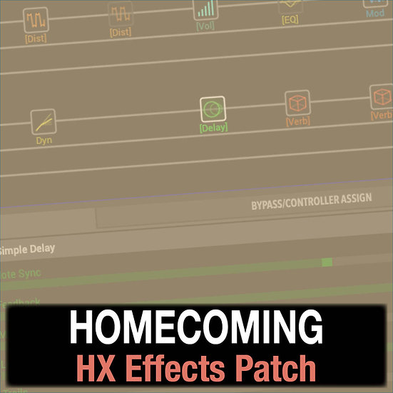 Homecoming // Bethel Music // HX Effects Patch