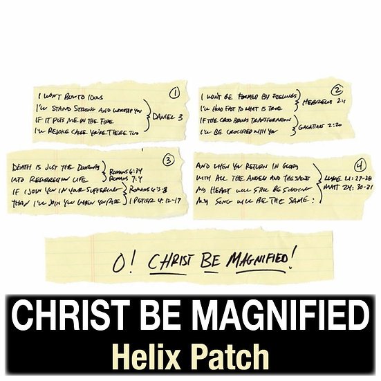 Christ Be Magnified // Cody Carnes // Helix Patch
