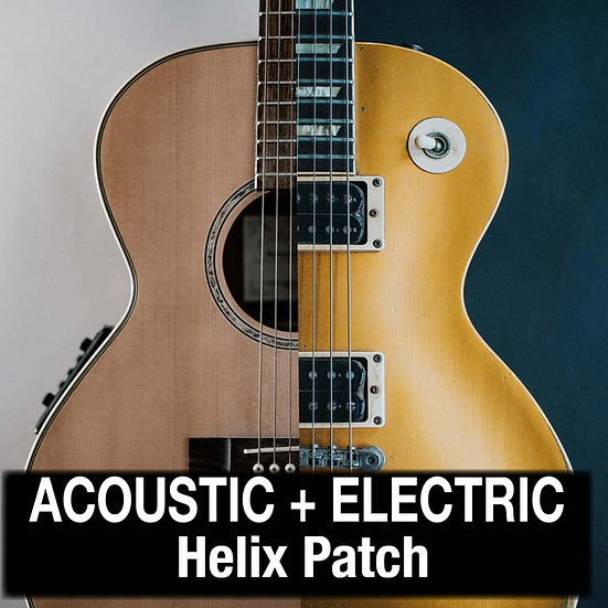 Acoustic + Electric // Helix Patch