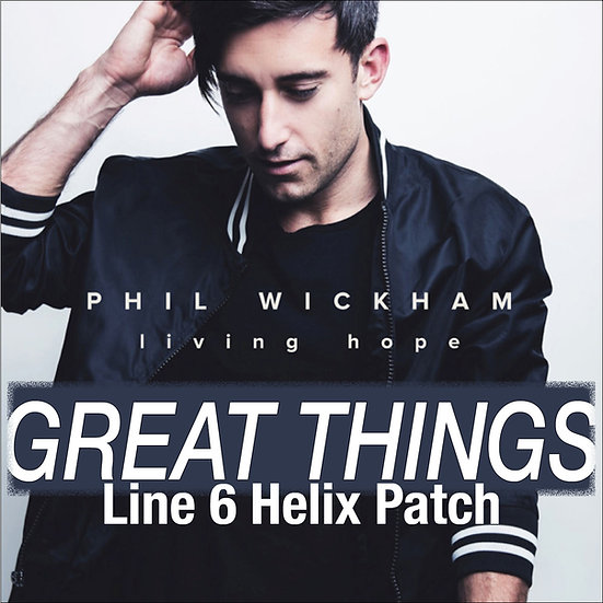 Great Things // Phil Wickham // Helix Patch