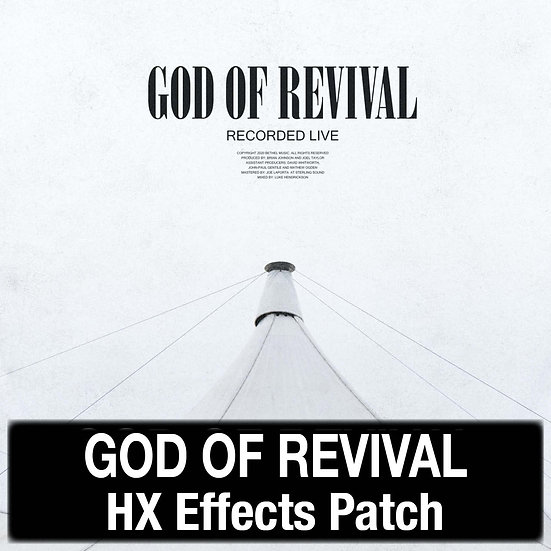 God of Revival // Bethel Music // HX Effects Patch