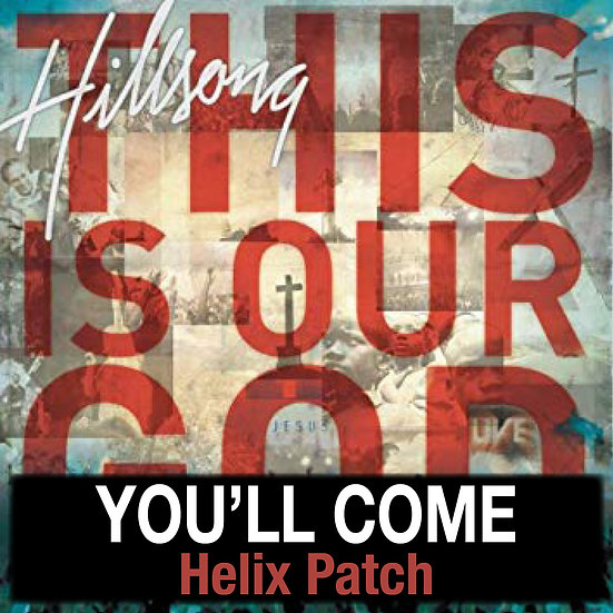 You'll Come - Helix Patch