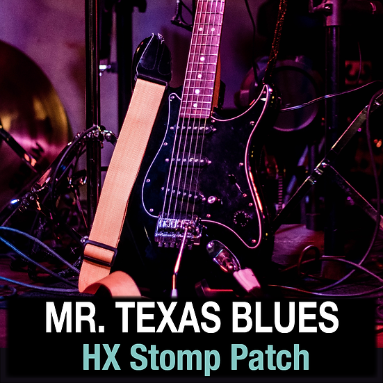 Mr. Texas Blues // HX Stomp Patch