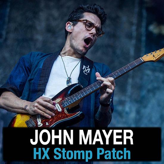 John Mayer // Mayer of Toneville HX Stomp Patch