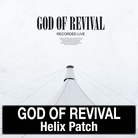 God of Revival // Bethel Music // Helix Patch
