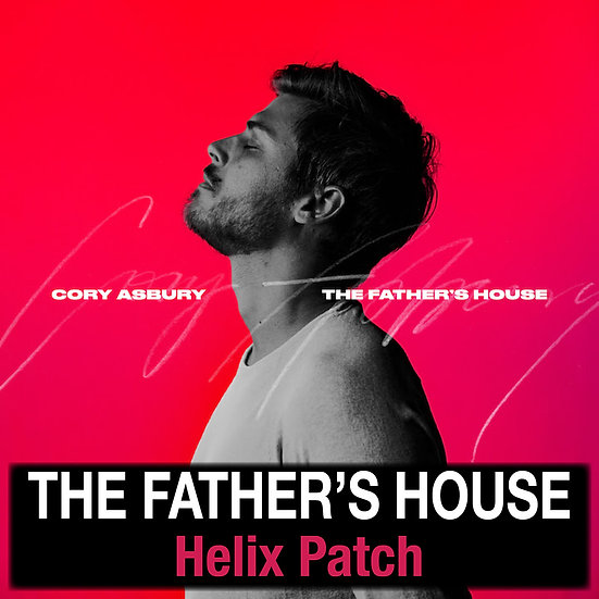The Father's House // Cory Asbury // Helix Patch