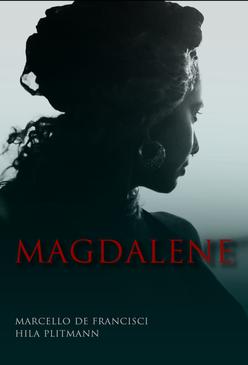 """""""MAGDALENE"""""""