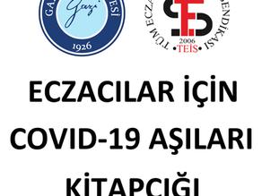 ECZACILAR İÇİN COVİD-19 AŞILARI KİTAPÇIĞI