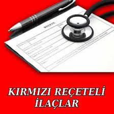 İl Sağlık Müdürlüklerinin Dikkatine (Güncel Kırmızı Reçeteye Tabi İlaç Listesi)