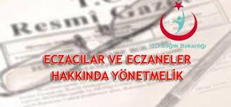 TİTCK:ECZACILAR VE ECZANELER HAKKINDA YÖNETMELİKTE DEĞİŞİKLİK YAPILMASINA DAİR YÖNETMELİK