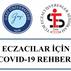 ECZACILAR İÇİN COVID-19 REHBERİ
