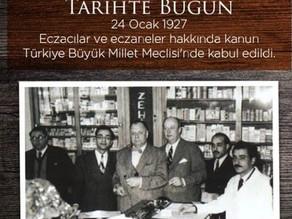 İLK ECZACILIK KANUNUMUZ (24 OCAK 1927)