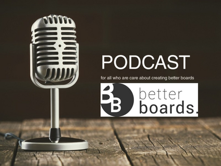Better Boards Podcast - The impact of climate change on the duties of Directors