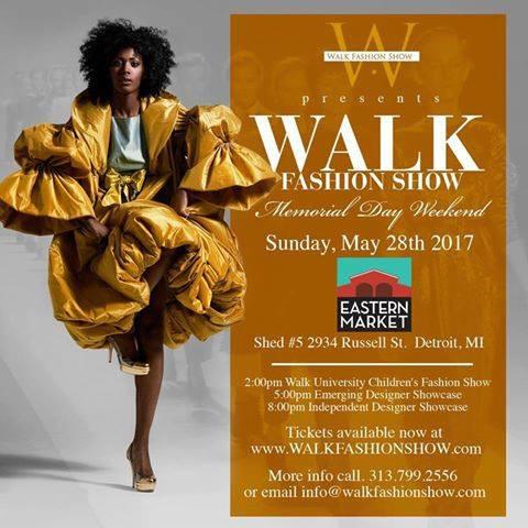 Walk Fashion Show Detroit, May 28th