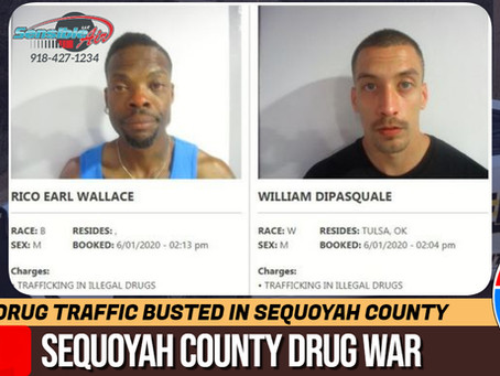 Illegal drug traffickers busted in Sequoyah County stop