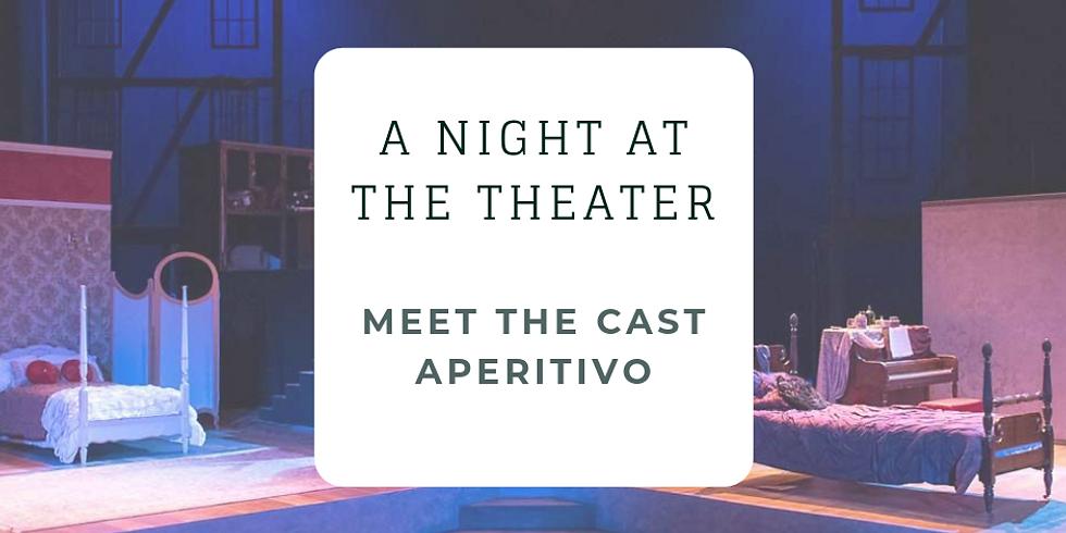 Theater Night & Cast Aperitivo