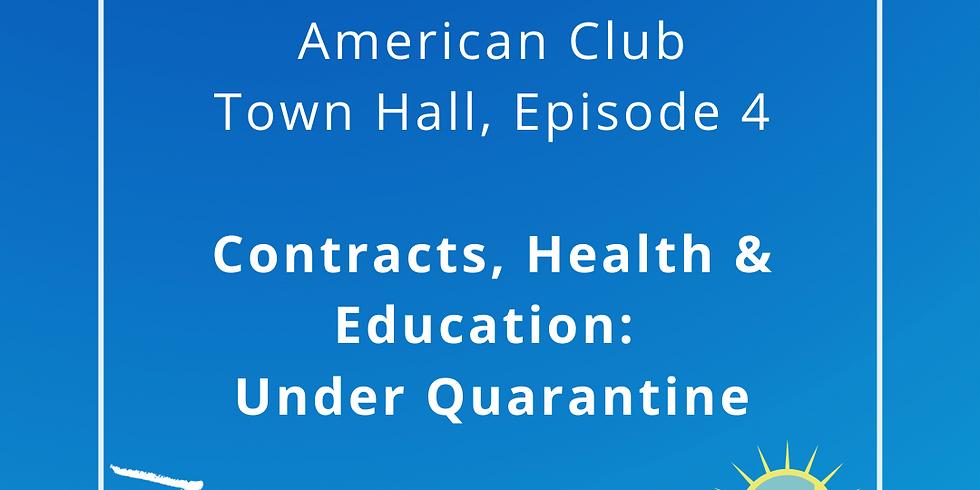 Contracts, Health & Education: Under Quarantine
