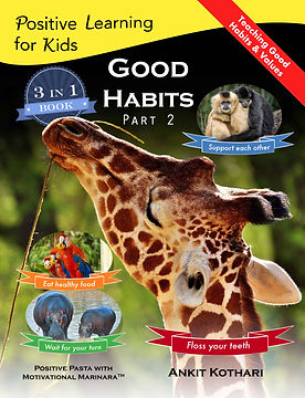 Good Habits Part 2, Positive Learning for Kids series