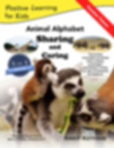 Animal Alphabet Sharing and Caring, Positive Learning for Kids series