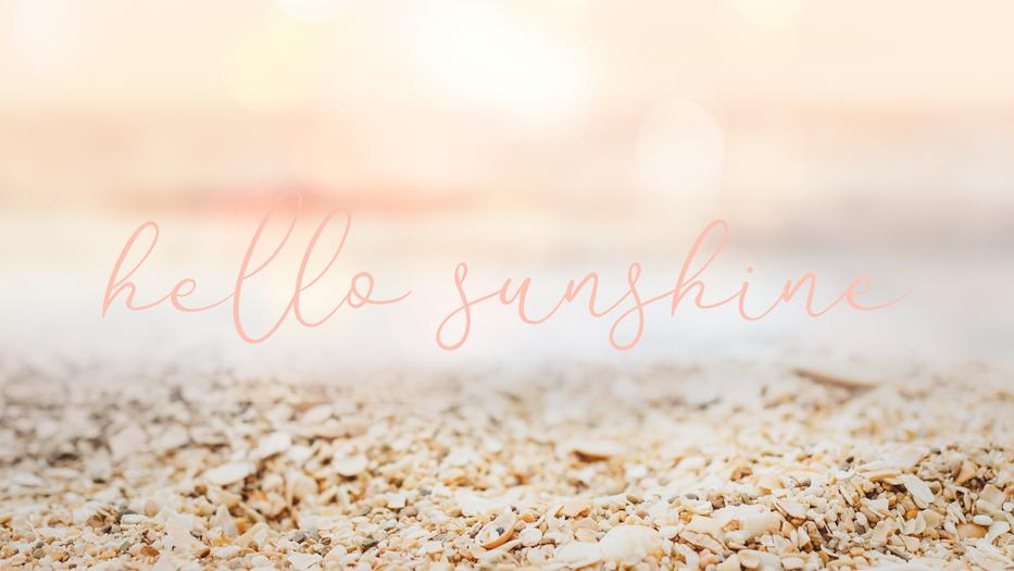 Hello Sunshine Desktop Background