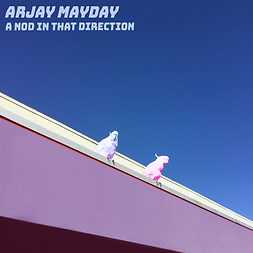 Arjay Mayday - A Nod In That Direction.p