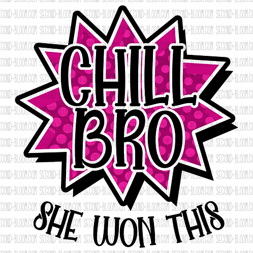 Chill Bro 1 - Pink - Sticker File