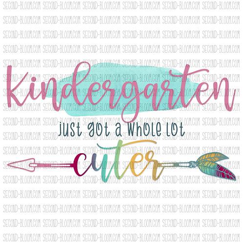 A Whole Lot Cuter: Kindergarten