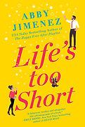 Jimenez_LifesTooShort_ 9781538715666_TP.jpg