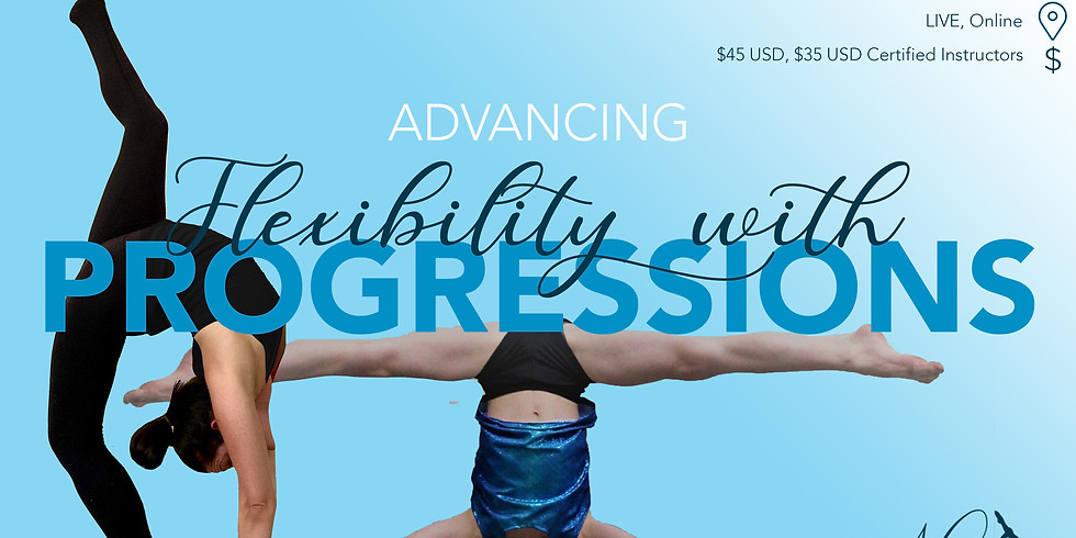 Advancing Flexibility With Progressions