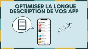 Comment optimiser la longue description de votre application ?
