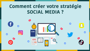 Comment créer votre stratégie social media ?