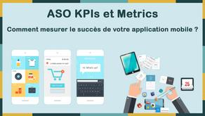 ASO KPIs et Metrics - Comment mesurer le succès de votre application mobile ?