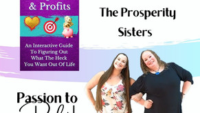 Pivot to Your Passions: Meet the Prosperity Sisters