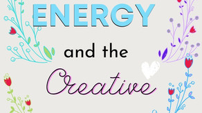 Energy and the Creative
