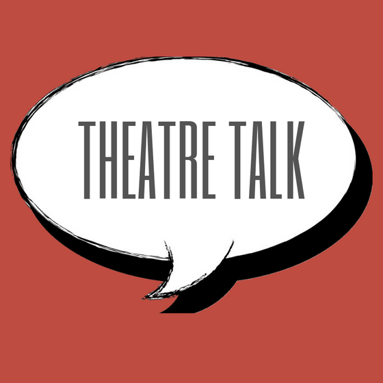 Theatre Talk | Whistle while you work?