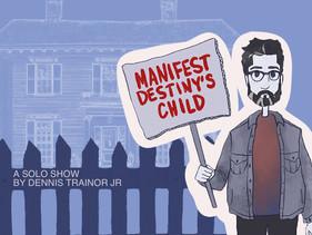 Manifest Destiny's Child Poster