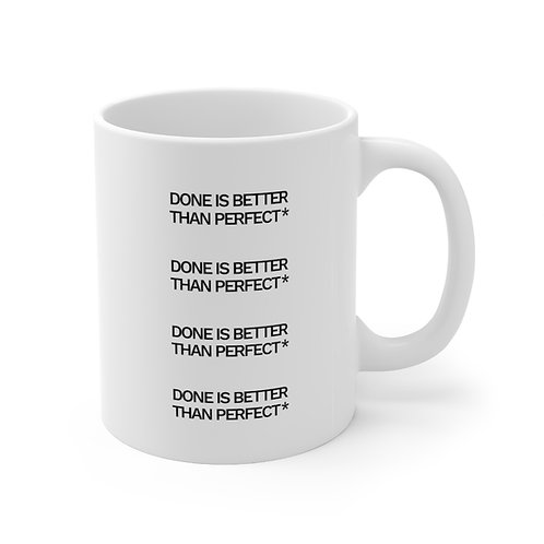 Say Less, Do More Mug- Done is Better Than Perfect