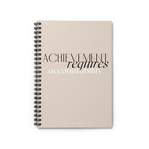 Achievement Requires Accountability Notebook